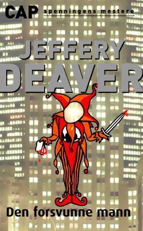 """""""Den forsvunne mann"""" av Jeffery Deaver"""