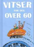 """""""Vitser for deg over 60"""" av Helen Exley"""