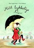 """""""Mitt lykkelige liv"""" av Rose Lagercrantz"""
