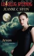 """""""Arven"""" av Jeanne C. Stein"""