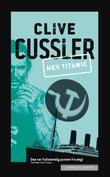 """""""Hev Titanic!"""" av Clive Cussler"""