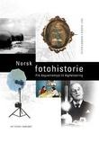 """""""Norsk fotohistorie - frå daguerreotypi til digitalisering"""" av Peter Larsen"""