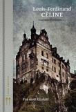 """""""Fra slott til slott"""" av Louis-Ferdinand Celine"""