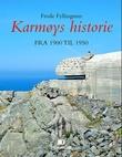 """""""Karmøys historie - bind V"""" av Frode Fyllingsnes"""