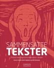 """""""Sammensatte tekster - arbeid med digital kompetanse i skolen"""" av Gunnar Liestøl"""