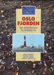 """""""Oslofjorden - fra Aker Brygge til Færder Fyr"""" av Knut Evensen"""