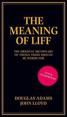 """""""The meaning of Liff"""" av Douglas Adams"""