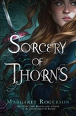 """""""Sorcery of thorns"""" av Margaret Rogerson"""