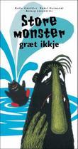 """""""Store monster græt ikkje"""" av Kalle Güettler"""
