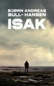 """""""Isak"""" av Bjørn Andreas Bull-Hansen"""