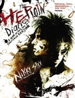 """""""The heroin diaries - a year in the life of a shattered rock star"""" av Nikki Sixx"""