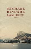"""""""Gammelgresset roman"""" av Michael Rindahl"""