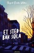 """""""Et sted bak sola"""" av Ingrid Ovedie Volden"""