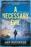 """""""A Necessary Evil"""" av Abir Mukherjee"""