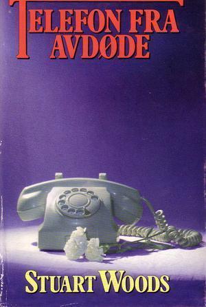 """""""Telefon fra avdøde"""" av Stuart Woods"""