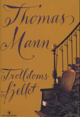 """""""Trolldomsfjellet"""" av Thomas Mann"""
