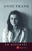 """""""Anne Frank - 1929-1945"""" av Carol Ann Lee"""