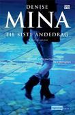 """""""Til siste åndedrag"""" av Denise Mina"""