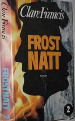 """""""Frostnatt 2"""" av Clare Francis"""