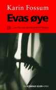 """Evas øye - en Konrad Sejer-krim"" av Karin Fossum"