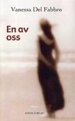 """""""En av oss - roman"""" av Vanessa Del Fabbro"""
