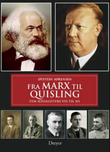 """""""Fra Marx til Quisling fem sosialisters vei til NS"""" av Øystein Sørensen"""
