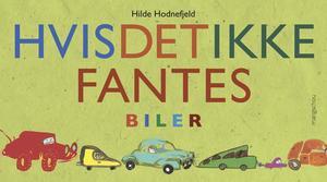 """""""Hvis det ikke fantes biler"""" av Hilde Hodnefjeld"""