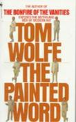 """The painted word"" av Tom Wolfe"
