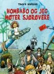 """""""Hombabo og jeg møter sjørøvere"""" av Thore Hansen"""