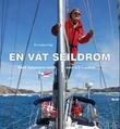 """""""En våt seildrøm - Nord-Atlanteren rundt med S/Y Coulant"""" av Per Andreas Vogt"""