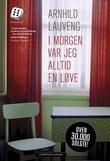 """""""I morgen var jeg alltid en løve"""" av Arnhild Lauveng"""