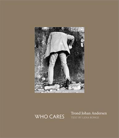 """Who cares"" av Trond Johan Andersen"