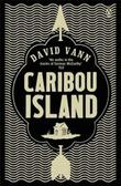 """Caribou Island - A Novel"" av David Vann"
