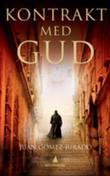 """""""Kontrakt med Gud"""" av Juan Gómez-Jurado"""