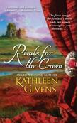 """""""Rivals for the Crown"""" av Kathleen Givens"""