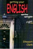 """Getting your English right"" av Stewart Clark"