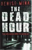"""""""The dead hour"""" av Denise Mina"""