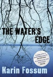 """The water's edge"" av Karin Fossum"