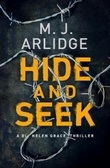 """Hide and seek"" av M.J Arlidge"