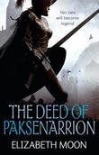 """The deed of Paksenarrion"" av Elizabeth Moon"