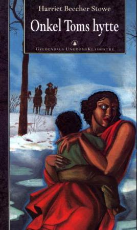 """""""Onkel Toms hytte"""" av Harriet B. Stowe"""
