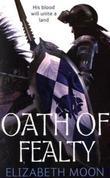 """""""Oath of Fealty Paladin's Legacy, Book 1"""" av Elizabeth Moon"""