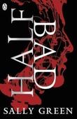 """""""Half bad - half bad trilogy 1"""" av Sally Green"""