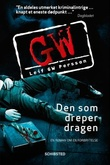 """""""Den som dreper dragen en roman om en forbrytelse"""" av Leif G.W. Persson"""