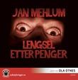 """""""Lengsel etter penger"""" av Jan Mehlum"""