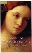 """""""Eksemplariske noveller - et utvalg"""" av Miguel de Cervantes Saavedra"""