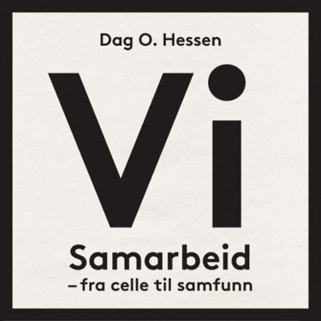 """""""Vi - samarbeid - fra celle til samfunn"""" av Dag O. Hessen"""