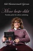 """""""Mine beste dikt - poetiske perler for enhver anledning"""" av Edel Hammersmark Gjervan"""