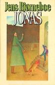 """Jonas - roman"" av Jens Bjørneboe"