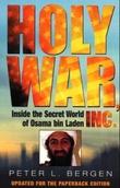 """Holy War Inc. - inside the secret world of Osama Bin Laden"" av Peter L. Bergen"